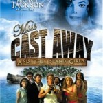 Майкл Джексон актер, фильм «Мисс Робинзон Miss Cast Away» 2004 г.